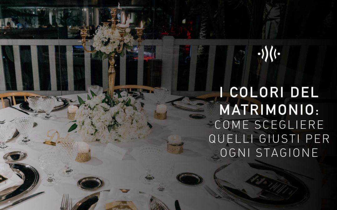 I colori del matrimonio: come scegliere quelli giusti per ogni stagione