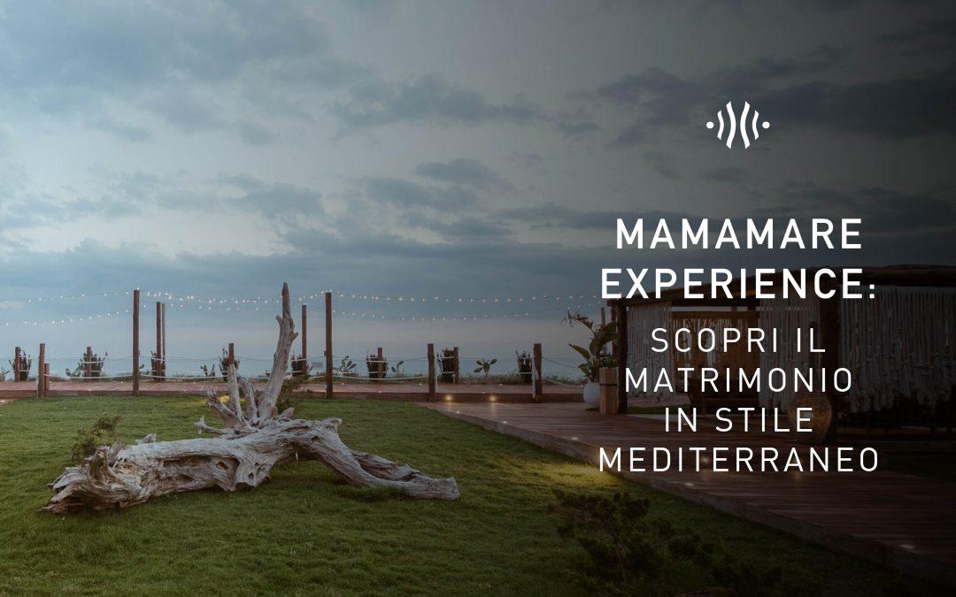 Mamamare experience: scopri il matrimonio in stile mediterraneo