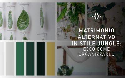 Matrimonio alternativo in stile Jungle: ecco come organizzarlo