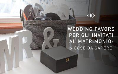 Wedding favors per gli invitati al matrimonio: 3 cose da sapere