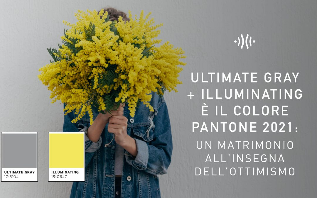 Ultimate Gray + Illuminating è il colore Pantone 2021: per un matrimonio all'insegna dell'ottimismo